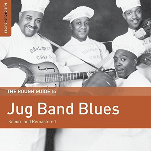 Rough Guide To Jug Band Blues (2017)