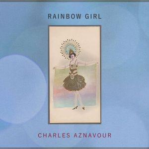 Charles Aznavour – Rainbow Girl (2017) (MP3 320 Kbps)