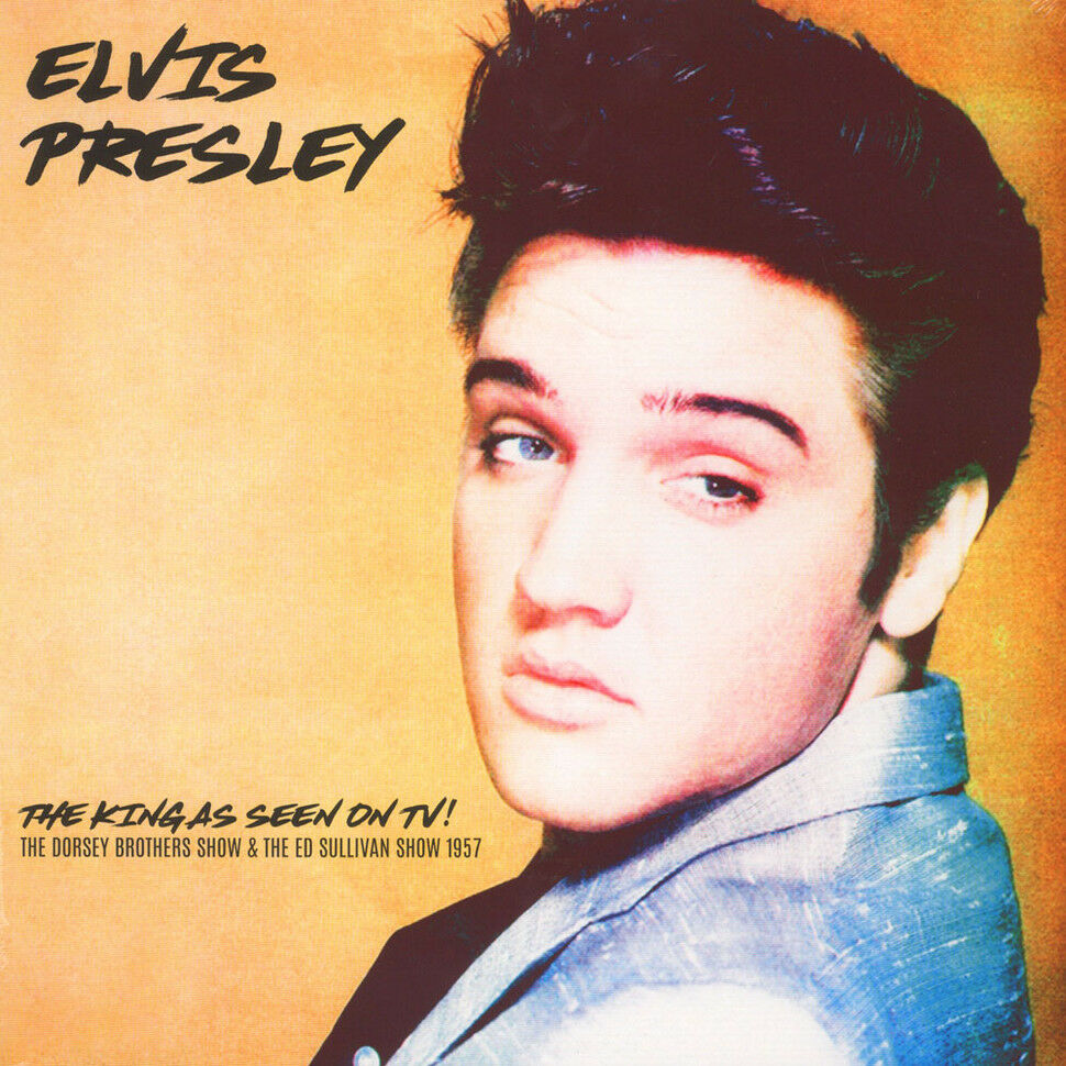 Presley - ELVIS PRESLEY ‎– THE KING AS SEEN ON TV! - THE DORSEY BROTHERS SHOW & THE ED SULLIVAN SHOW 1957 S-l1600jfk0s