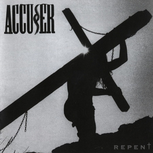 Accuser (Accu§er) – Repent (Remastered) (2016) Album (MP3 320 Kbps)