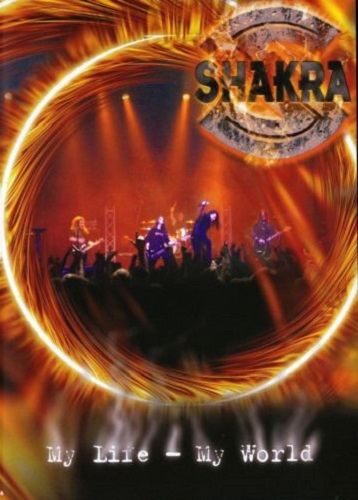 Shakra - My Life - My World (2004) [DVDRip]
