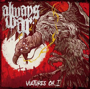 Always War - Vultures Chapter 1 [EP] (2017)