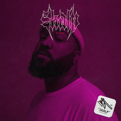 OG Keemo - Skalp (Mixtape) (2018)