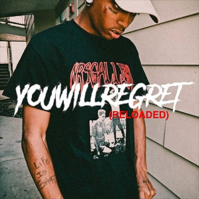 Ski Mask the Slump God - You Will Regret (Reloaded) (2018)
