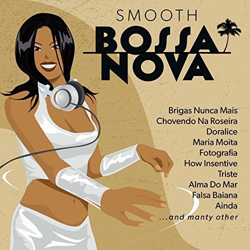 Smooth Bossa Nova (2017)