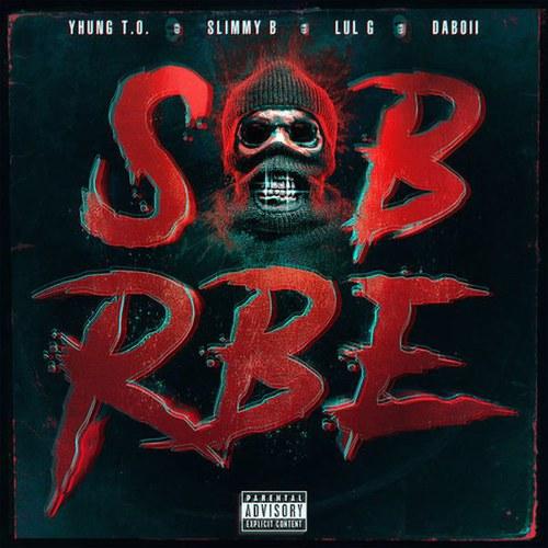 SOB X RBE - GANGIN (2018)