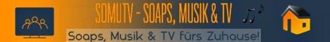 5 SOMUTV - Soaps, Musik & TV