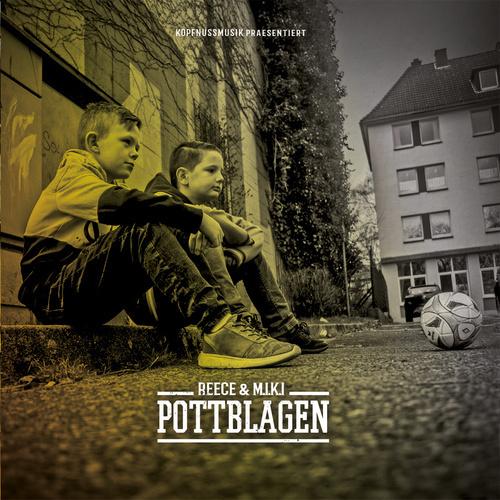 Reece & M.I.K.I - Pottblagen (2018)