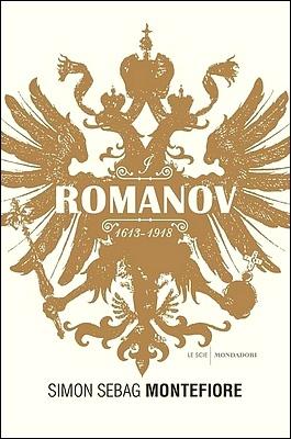 Simon Sebag Montefiore - I Romanov. 1613-1918 (2017)