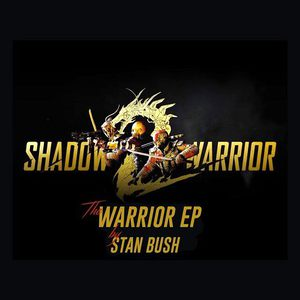Stan Bush - Warrior (EP) (Shadow Warrior 2 OST) (2016)