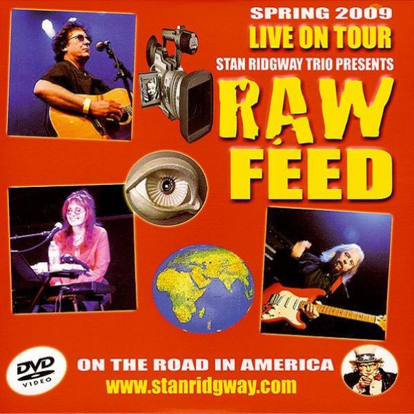 Stan Ridgway Trio - Raw Feed. Live on Acoustic Tour (2009)
