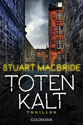 Stuart MacBride - Totenkalt