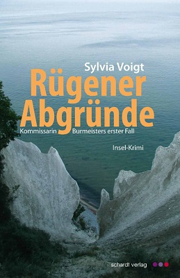 Sylvia Voigt - Burmeister 1 - Rügener Abgründe