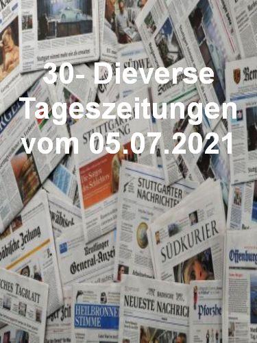 Cover: 30- Diverse Tageszeitungen vom 05  Juli 2021