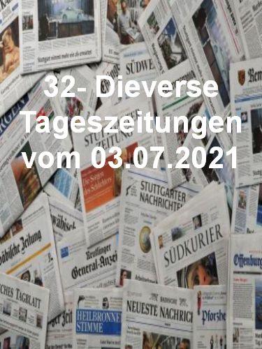 Cover: 32- Diverse Tageszeitungen vom 03  Juli 2021