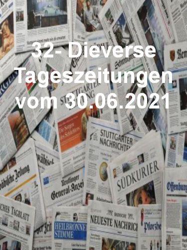 Cover: 32- Diverse Tageszeitungen vom 30  Juni 2021