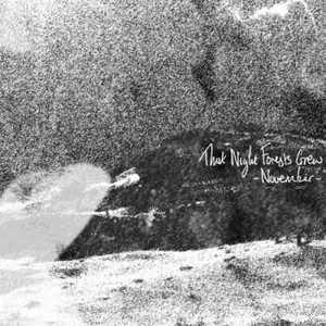 That Night Forests Grew – November [EP] (2016)