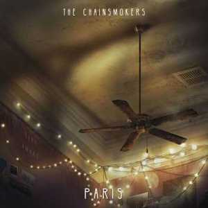 The Chainsmokers – Paris [Single] (2017) Album