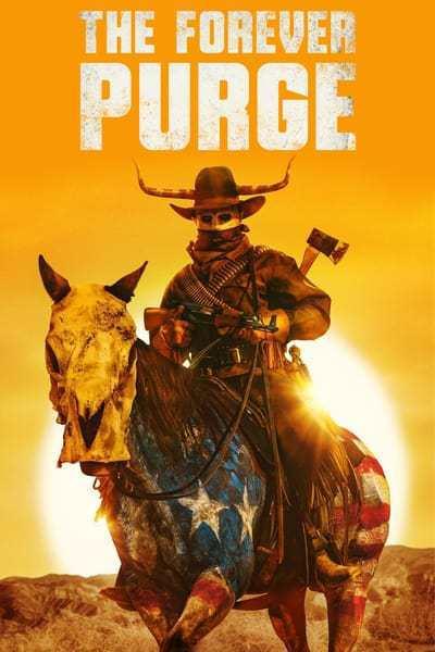 The Forever Purge (2021) 720p HDCAM SLOTSLIGHTS