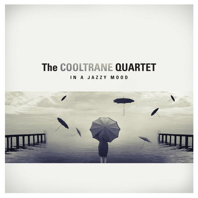 The Cooltrane Quartet - In a Jazzy Mood (2016).Mp3 - 320 Kbps
