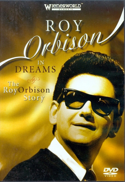 The Roy Orbison Story – In Dreams (2006) [DVDRip]