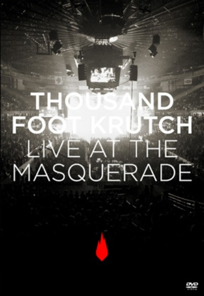 Thousand Foot Krutch – Live At The Masquerade (2011) [DVDRip]