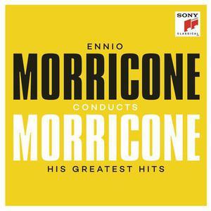 Ennio Morricone - Ennio Morricone Conducts Morricone His Greatest Hits (2016)o