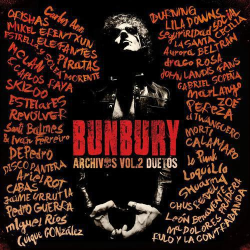 Bunbury - Archivos Vol.2 Duetos (2016)