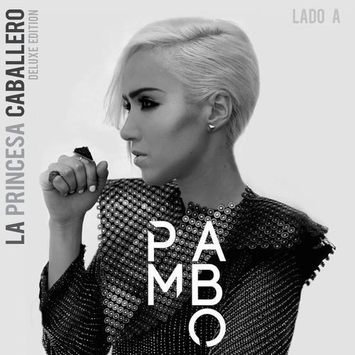 Pambo - La Princesa Caballero Lado A (Deluxe Edition) (2016)