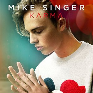 Mike Singer - Karma (Deluxe Edition) (2017)