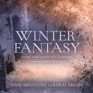 David Arkenstone & Charlee Brooks - Winter Fantasy (2016)