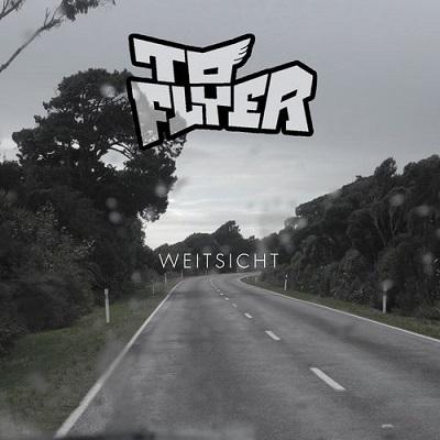 To Flyer - Weitsicht (2018)