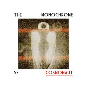 The Monochrome Set - Cosmonaut (2016) 320 KBPS