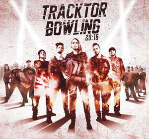 Tracktor Bowling - 20:16 (2016)