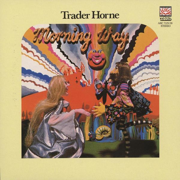 Trader Horne - Morning Way ...Plus (1970)