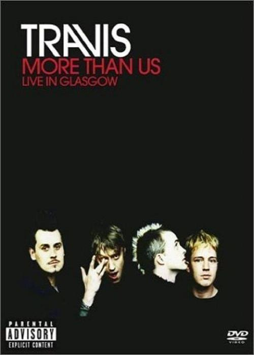 Travis – More Than Us: Live In Glasgow (2001) [DVDRip]
