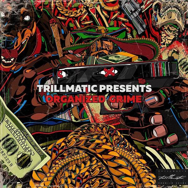 Trillmatic & Conway - Organized Grime