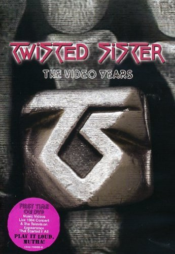 Twisted Sister - Video Years (2007) [DVDRip]
