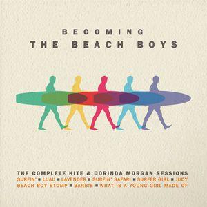 The Beach Boys – Becoming The Beach Boys: The Complete Hite & Dorinda Morgan Sessions (2016)