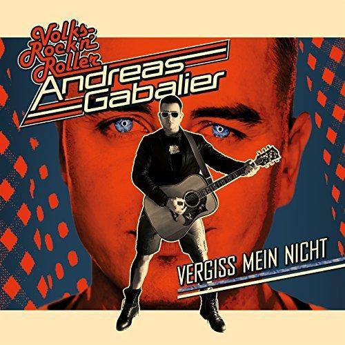 Andreas Gabalier - Vergiss mein nicht (2018)