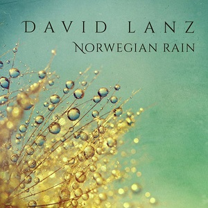David Lanz - Norwegian Rain (2016)