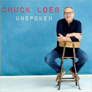 Chuck Loeb - Unspoken (2016)