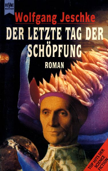 Download Der letzte Tag der Schöpfung – Wolfgang Jeschke (1981,  1993)[djvu|Scan][GER|DEU]{Kaefer} Torrent | 1337x