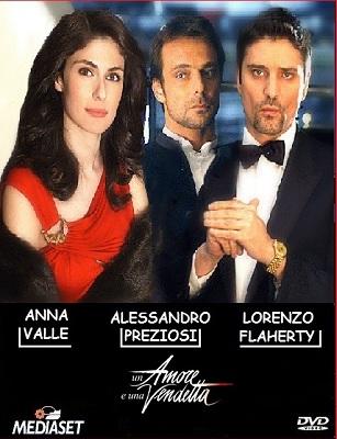 Un amore e Una Vendetta - Stagione Unica (2011) (Completa) SATRip ITA MP3 Avi Un_amore_e_una_vendet62syd