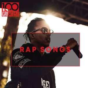 FLAC - 100 Greatest Rap Songs - The Greatest Hip-Hop Tracks Ever [2020]