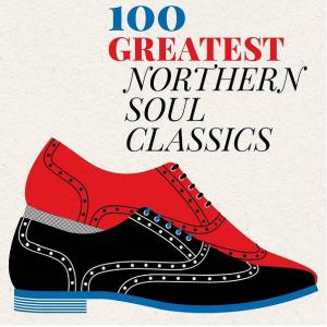 FLAC - 100 Greatest Northern Soul Classics [2019]