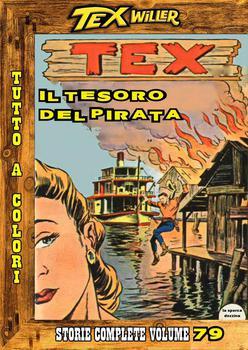 Tex Willer - Storie complete N.79 - Il tesoro del pirata (2013)