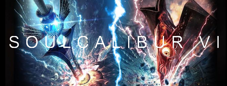 SoulCalibur VI Discussion Thread - Roster, Stages, Guests