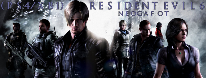 Resident Evil 6 for PS4 & XB1  OT  Was it always this