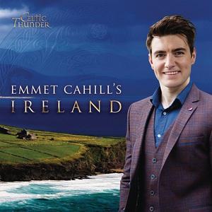 Celtic Thunder - Emmet Cahill's Ireland (2017)